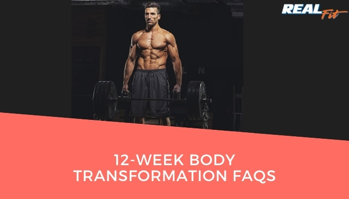 12 week body transformation faqs